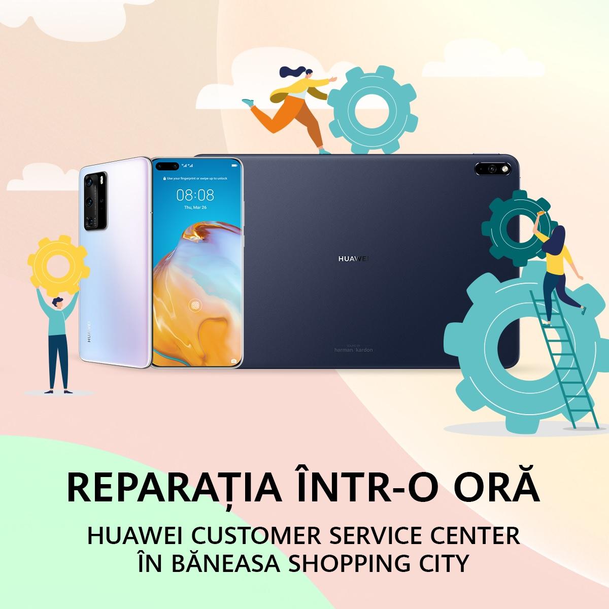 Huawei deschide un nou service în Băneasa